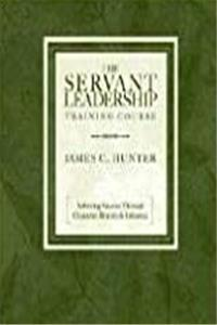 Download The Servant Leadership Training Course: Achieving Success Through Character, Bravery, and Influence fb2, epub