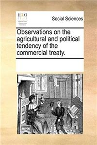 Download Observations on the agricultural and political tendency of the commercial treaty. fb2, epub