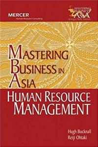 Download Human Resource Management in Mastering Business in Asia series (Wiley Executive MBA) fb2, epub