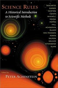 Download Science Rules: A Historical Introduction to Scientific Methods fb2, epub