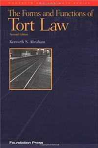 Download Abraham's the Forms and Functions of Tort Law: An Analytical Primer on Cases and Concepts (2nd Edition) (Concepts and Insights Series) fb2, epub