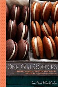 Download One Girl Cookies: Recipes for Cakes, Cupcakes, Whoopie Pies, and Cookies from Brooklyn's Beloved Bakery fb2, epub