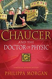 Download Chaucer and the Doctor of Physic: A Medieval Murder Mystery fb2, epub