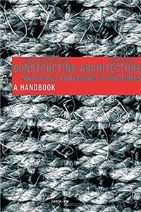 Download Constructing Architecture: Materials, Processes, Structures fb2, epub