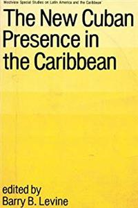 Download The New Cuban Presence In The Caribbean (WESTVIEW SPECIAL STUDIES ON LATIN AMERICA AND THE CARIBBEAN) fb2, epub