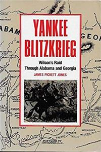 Download Yankee Blitzkrieg: Wilson's Raid Through Alabama and Georgia (A Brown Thrasher Book) fb2, epub