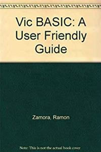 Download Vic BASIC: A User Friendly Guide fb2, epub